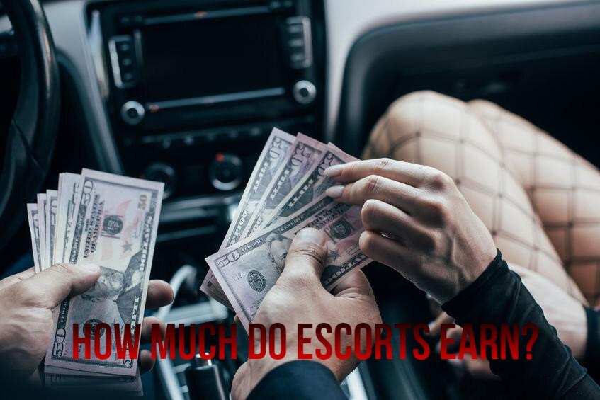 How Much Do Escorts Earn?